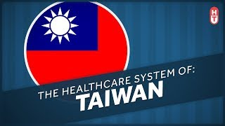The Health System of Taiwan: HCT Healthcare of Many Nations
