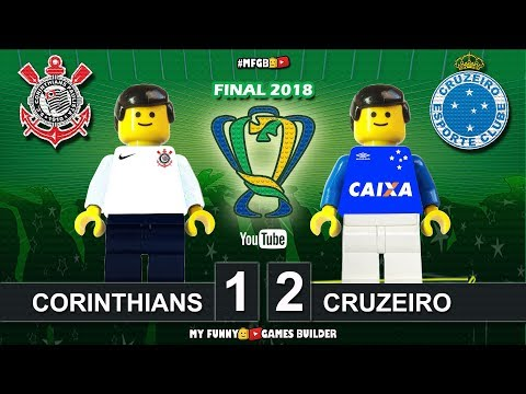 Corinthians 1 x 2 Cruzeiro • Final Copa do Brasil 2018 • Goals Highlights Lego Football Brazil Cup