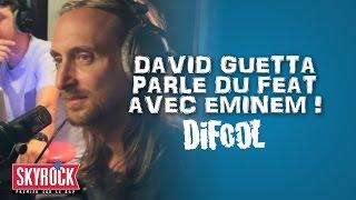 David Guetta parle d'Eminem dans la Radio Libre de Difool