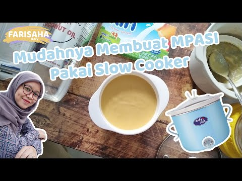 MPASI 4 Bintang Menggunakan Slow Cooker | No Ribet!