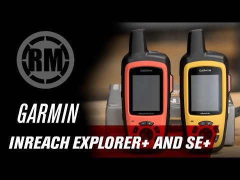 Garmin InReach Explorer + and SE + GPS Devices