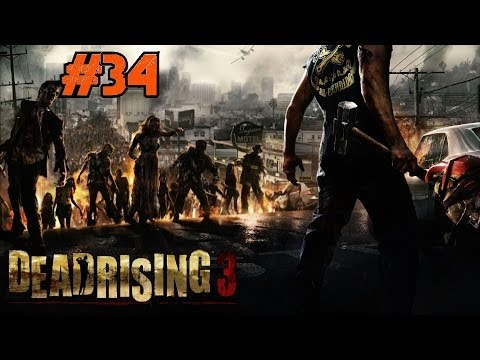 Dead Rising 3 Playthrough Ep.34: Big D And The Big Hoe