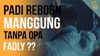 Video Padi Reborn Vlog #13 - Manggung tanpa opa Fadly ??? MP3, 3GP, MP4, WEBM, AVI, FLV April 2019