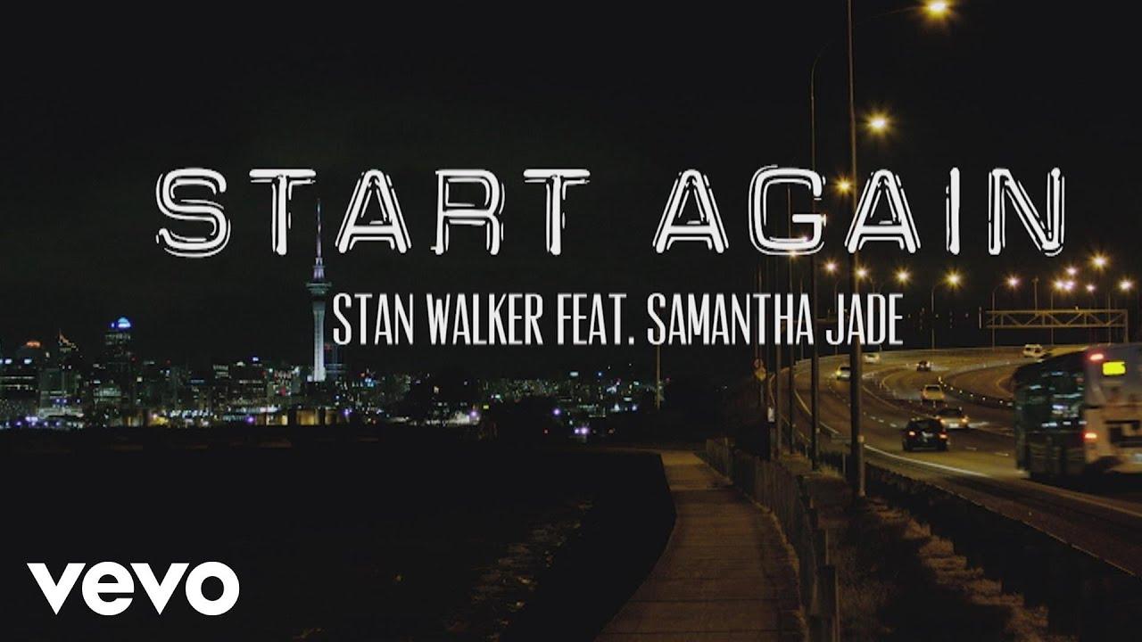 Escuchar Stan Walker – Start Again ft. Samantha Jade