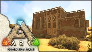 ARK: Scorched Earth ~ Ep 7 ~ Adobe Base Building!