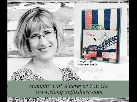 How to Make a Stampin' Up! Wherever You Go Card (видео)