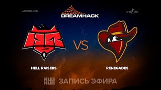 HR vs Renegades - DreamHack Open Atlanta 2017 - de_mirage [sleepsomewhile, MintGod]