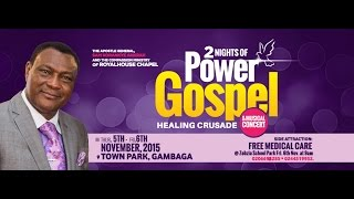 2 NIGHTS OF POWER GOSPEL HEALING CRUSADE