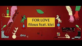 filous - For Love feat. klei (Official Video) [Ultra Music]