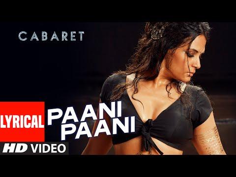 PAANI PAANI Lyrical Song | CABARET | Richa Chadha,