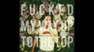 Lana Del Rey - F*cked My Way Up To the Top (Official Audio)