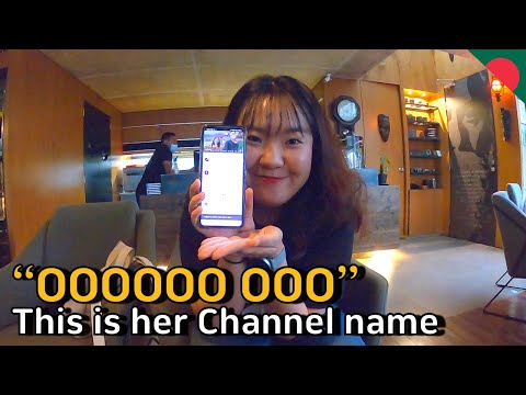 "This is her Channel Name ""OOO"""