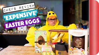 Chefs Review 'EXPENSIVE' Easter Eggs by SORTEDfood