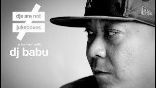 A Moment With DJ Babu (Dilated Peoples, Beat Junkies)