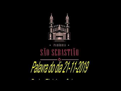 Palavra do Dia 21-11-2019 Padre Eloi Jose Schons
