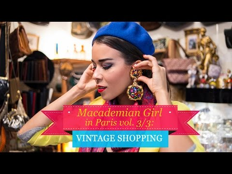 Macademian Girl in Paris vol 3/3: VINTAGE SHOPPING