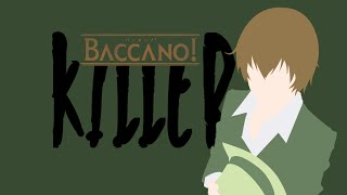 Video [Baccano! AMV] Killer (Thanks for 500+ Subs!) MP3, 3GP, MP4, WEBM, AVI, FLV Juli 2018
