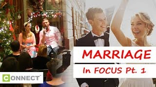 Week 8 – Marriage in Focus Pt 1