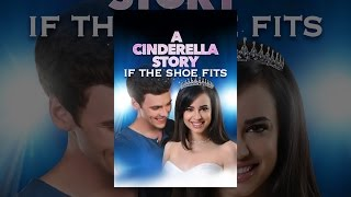 Nonton A Cinderella Story: If the Shoe Fits Film Subtitle Indonesia Streaming Movie Download