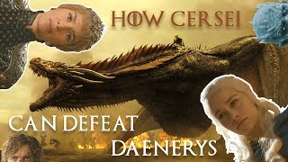 Game of Thrones - How Cersei Can Defeat Daenerys In Season 7!FOLLOW US ON TWITTER, INSTAGRAM, SOUNDCLOUD, ITUNES & FACEBOOK!TWITTER! - https://twitter.com/NerdSoup4uINSTAGRAM - https://www.instagram.com/nerdsoup4u/SOUNCLOUD! - https://soundcloud.com/user-421750745ITUNES! -  https://itunes.apple.com/us/podcast/nerd-soup/id1228478674?mt=2FACEBOOK! - https://www.facebook.com/NerdSoup4u/