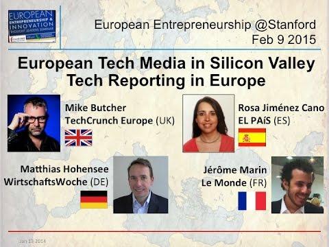 European Tech Media in Silicon Valley – TechCrunch-EL PAIS-Le Monde-WirtschaftsWoche – Feb 9 2015