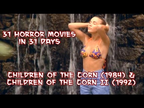 Children Of The Corn 1 & 2 - 31 Horror Movies In 31 Days