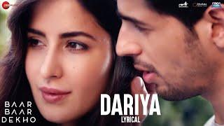 Video Dariya - Lyrical Video | Baar Baar Dekho | Sidharth Malhotra & Katrina Kaif | Arko download in MP3, 3GP, MP4, WEBM, AVI, FLV January 2017