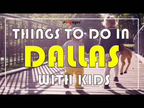 Things to do in Dallas With Kids - 15 Best Fun Things to Do