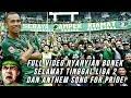 Full Video Nyanyian Bonek Selamat Tinggal liga 2, dan Anthem Song For Pride