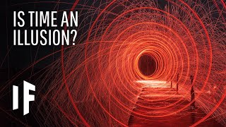 What If Time Is an Illusion?