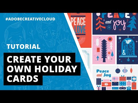 Tutorial | How To Create Your Own Holiday Cards With Adobe Creative Cloud