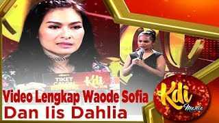 Download Video WAJIB NONTON!! Video Lengkap Waode Sofia Dan Iis Dahlia – KDI MANIA MP3 3GP MP4