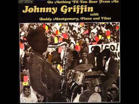Johnny Griffin – Do Nothing 'Til You Hear from Me (Full Album)