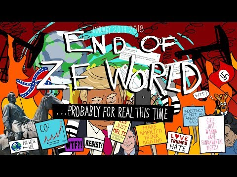 END OF ZE WORLD ...PROBABLY FOR REAL THIS TIME (Part 2) [4:00]