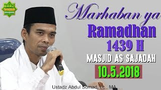 Video Marhaban ya Ramadhan 1439 H (Masjid As Sajadah, 10.5.2018) - Ustadz Abdul Somad, Lc., MA MP3, 3GP, MP4, WEBM, AVI, FLV Januari 2019