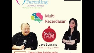 Tips Parenting Happy Parenting with Novita Tandry Episode 6 : Multi Kecerdasan