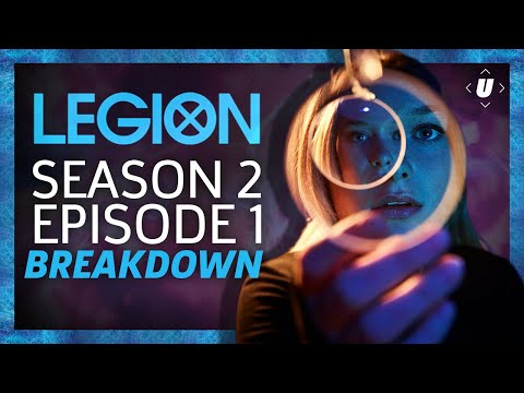 Legion Season 2: Episode 1 Breakdown!