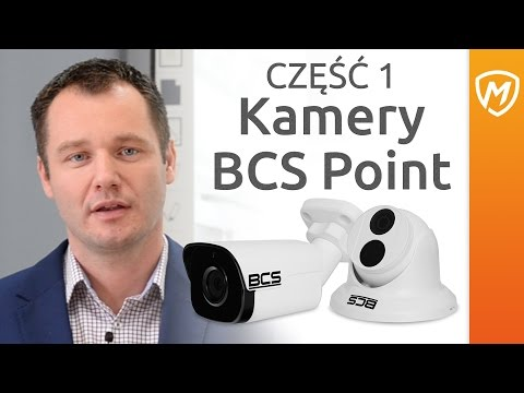 Szkolenie BCS - Część I: Kamery BCS Point