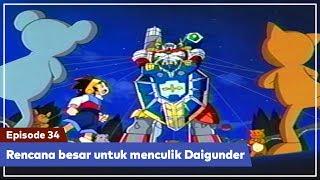 Daigunder - Episode 34 (BAHASA INDONESIA) : Rencana besar untuk menculik Daigunder!