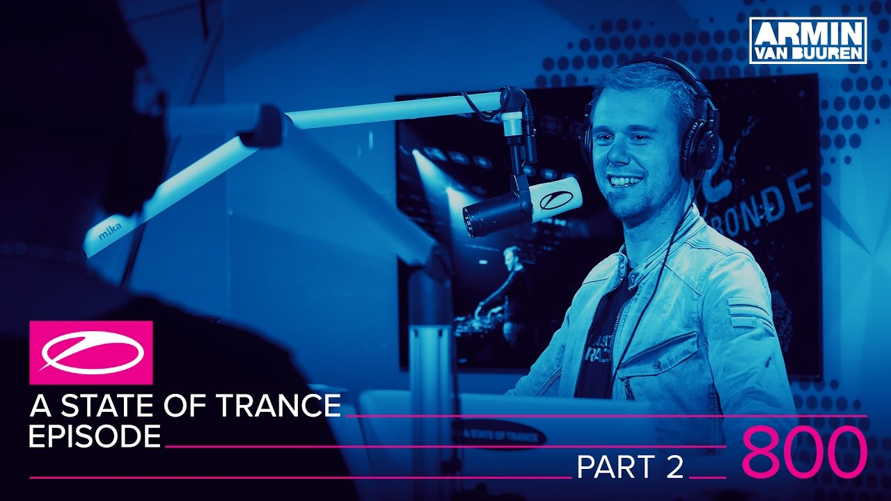 Armin van Buuren, Ruben de Ronde, Estiva, Ben Gold, Standerwick, Jorn van Deynhoven - Live @ A State Of Trance Episode 800 2017 (#ASOT800)