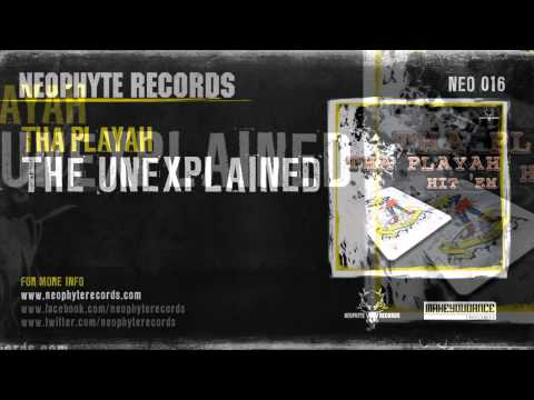 Tha Playah - The Unexplained