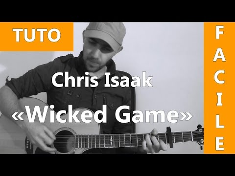 Wicked Game - Chris Isaak - Tab & Tuto Guitare