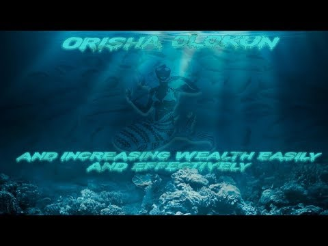 Orisha Olokun and the path to increasing Wealth Easily and Effectively