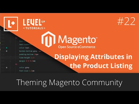 MagentoTutorials (Part 52) – Theming Magento 22 – Displaying Attributes in the Product Listing