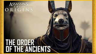 Assassin's Creed Origins: Meet the Order of the Ancients