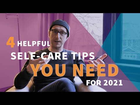 4 Helpful Self-Care Tips You Need for 2021