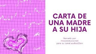 Video CARTA DE UNA MADRE A SU HIJA MP3, 3GP, MP4, WEBM, AVI, FLV Juli 2019