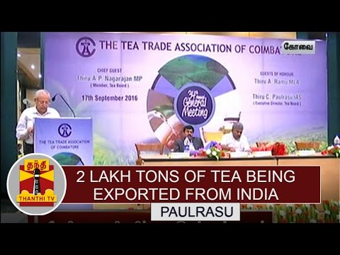2-Lakh-Tons-of-Tea-being-Exported-from-India--Paulrasu-Thanthi-TV