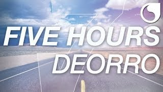 Deorro - Five Hours (Original Mix) - YouTube
