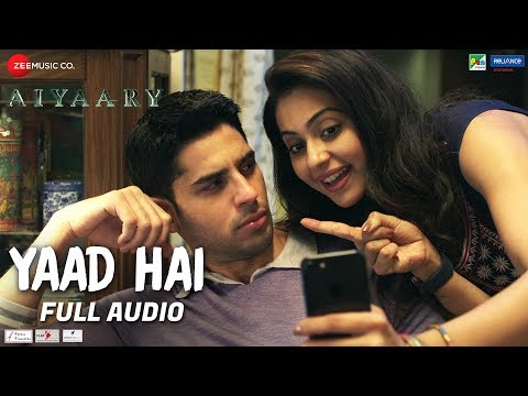 Yaad Hai - Full Audio | Aiyaary | Sidharth Malhotr